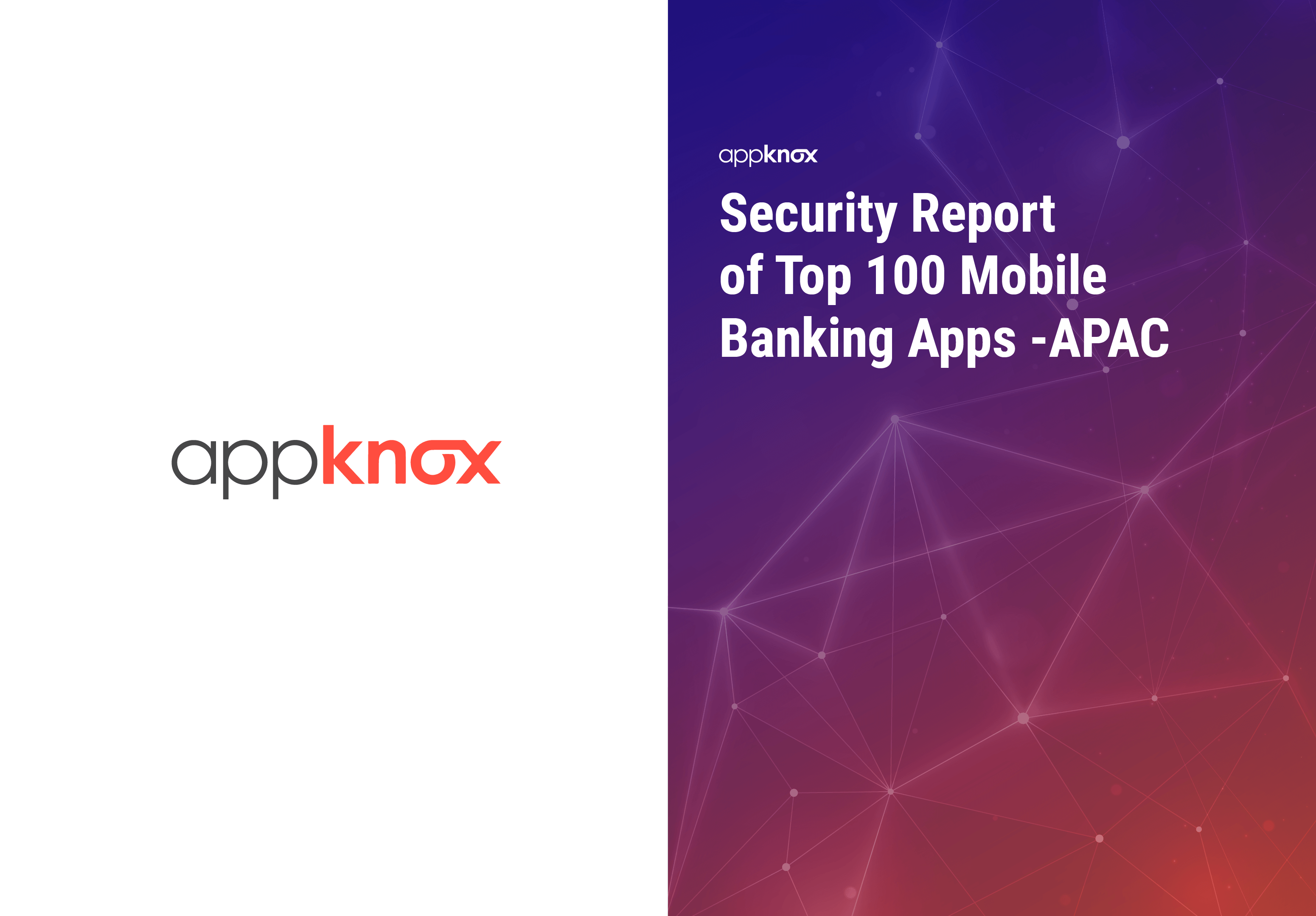 REPORTS - Security Report of Top 100 Mobile Banking Apps -APAC