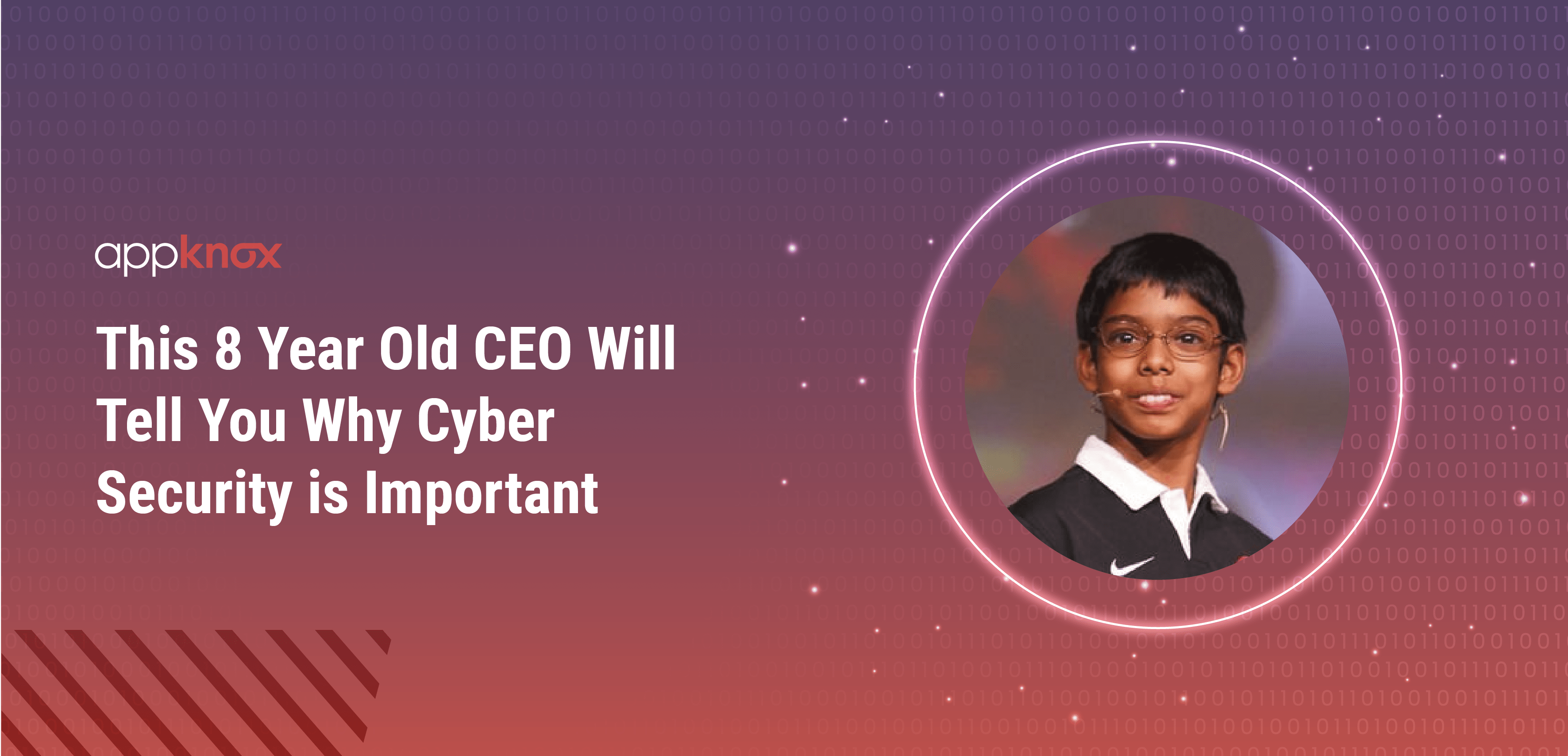 This 8 Year Old CEO Will Tell You Why Cyber Security is Important