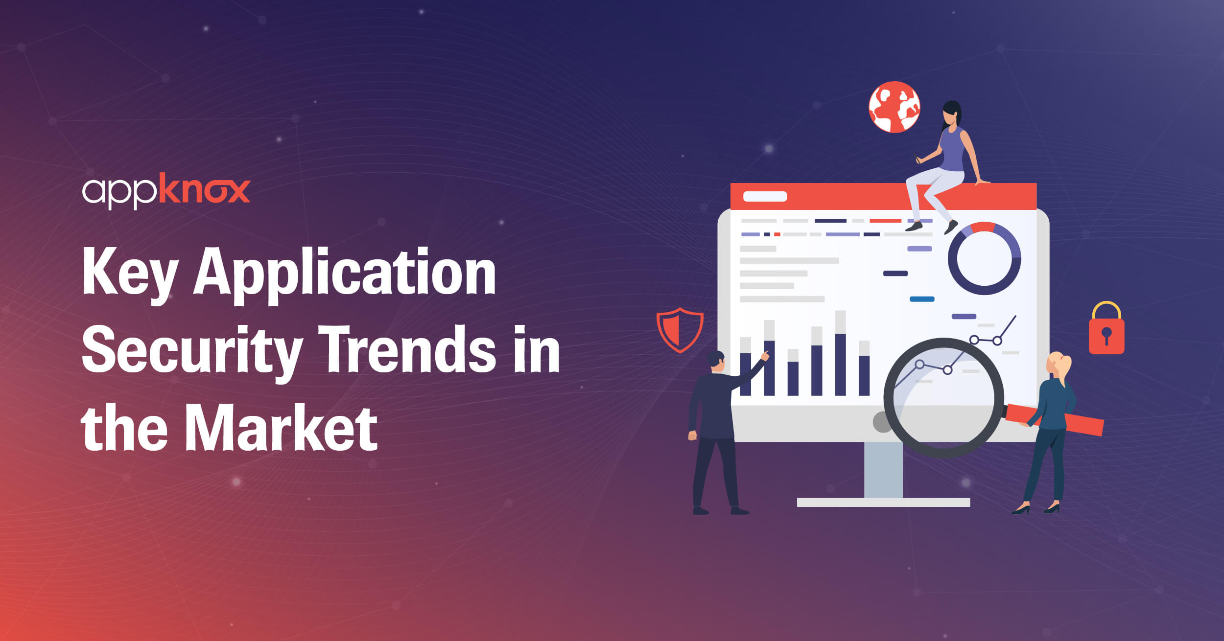 Key Application Security Trends in the Market