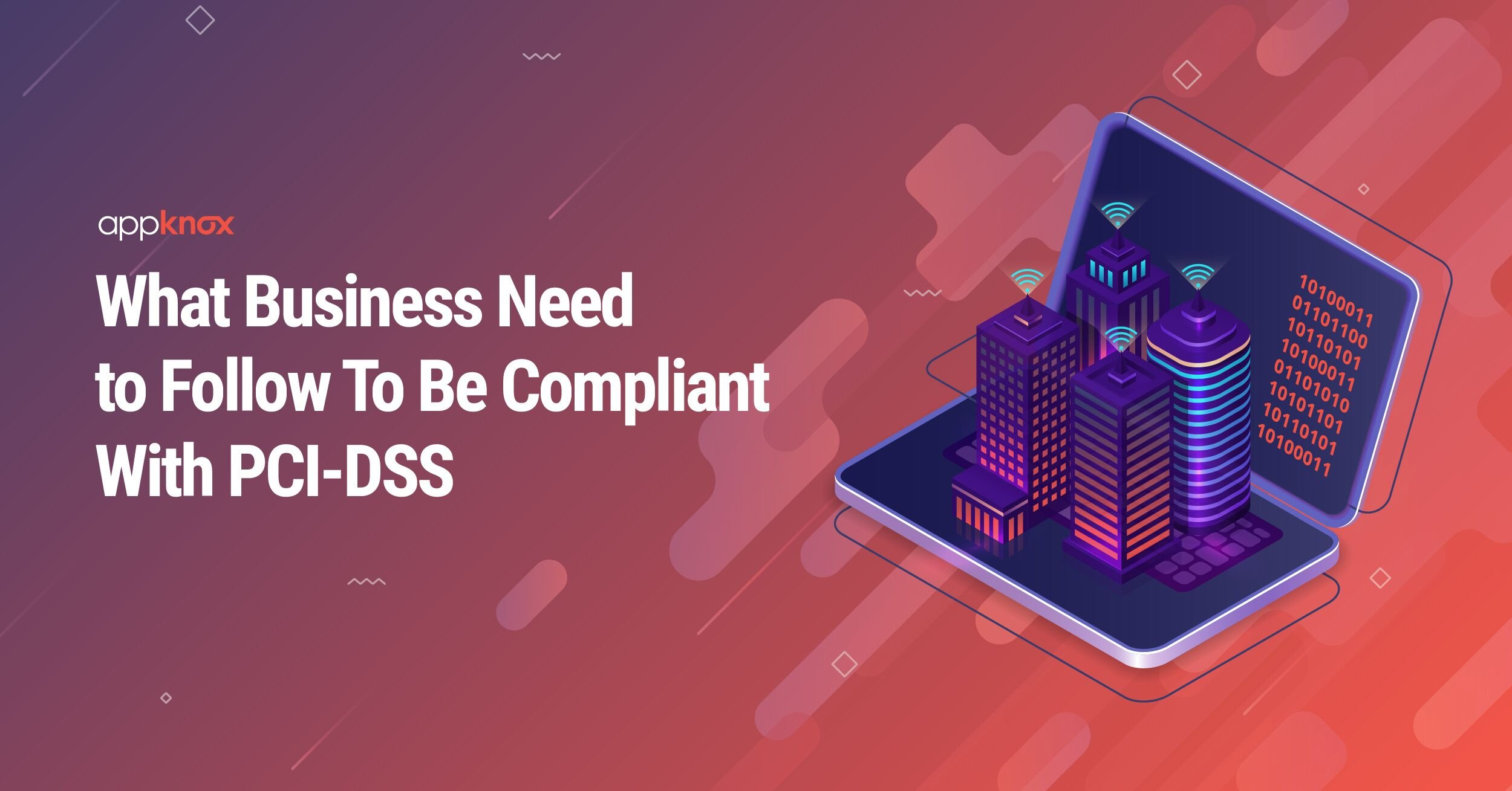 What Businesses Need To Follow To Be Compliant With PCI DSS