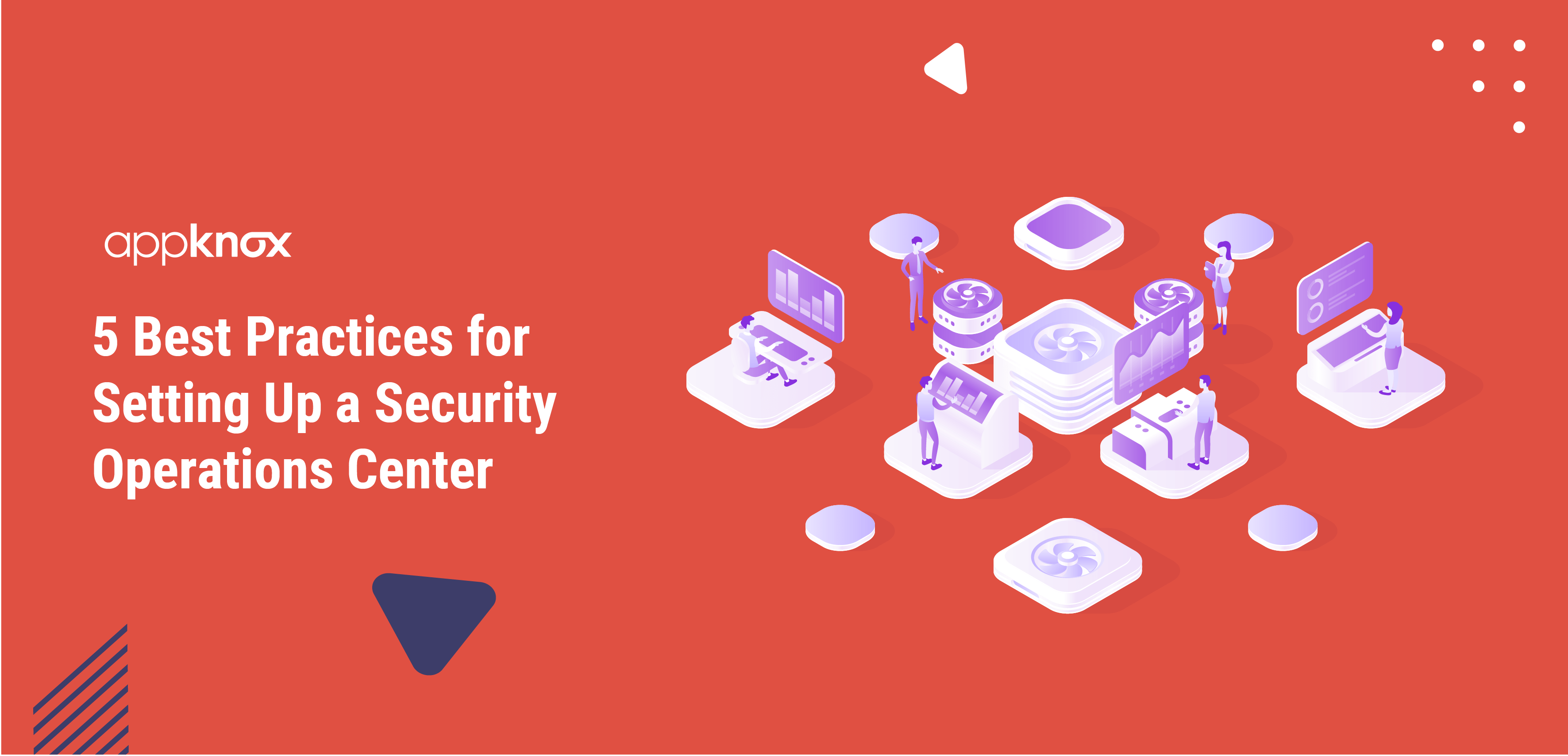 Best Practices for Setting Up a Security Operations Center