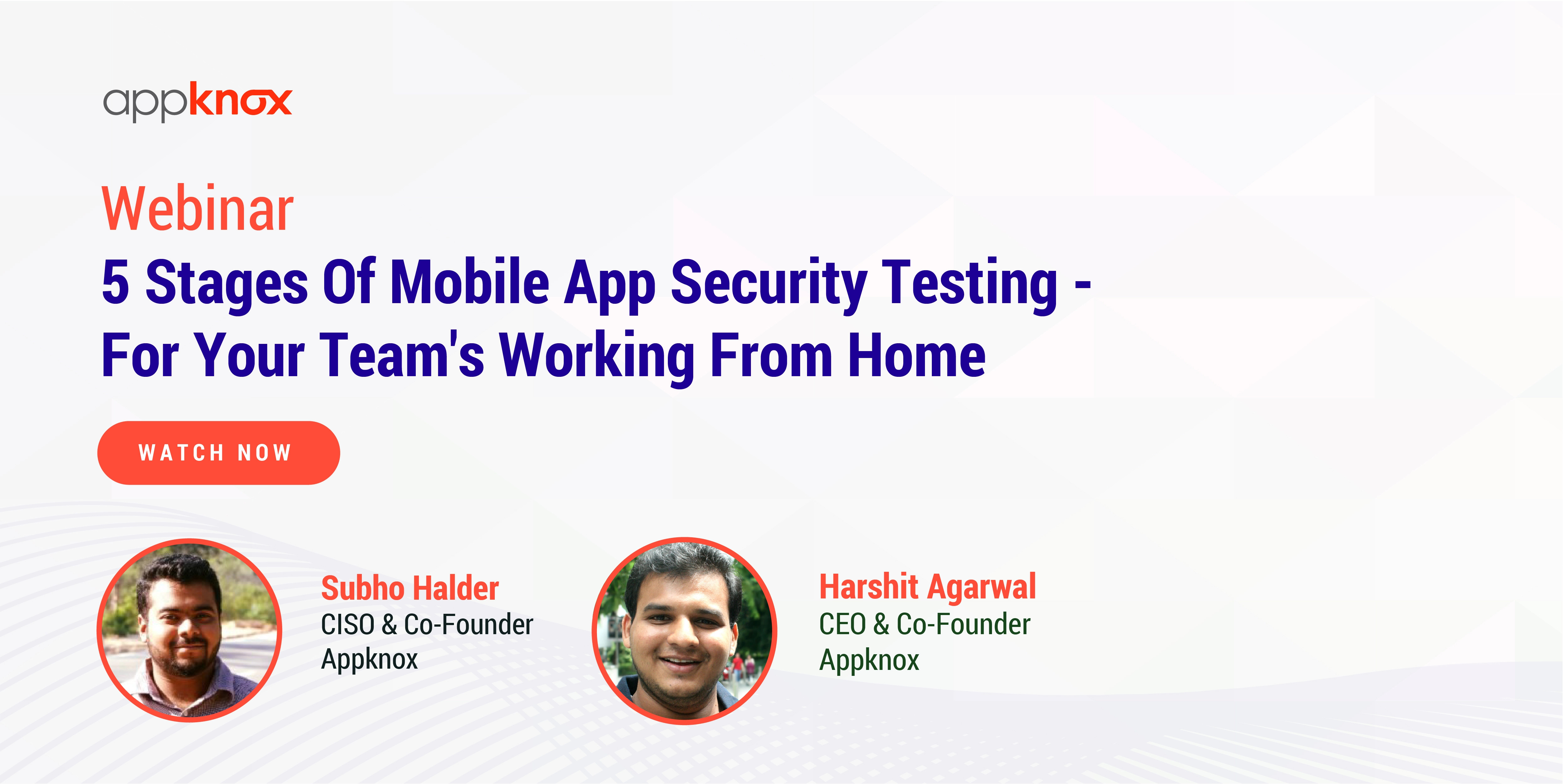 5 Stages of Mobile App Security Testing for your Teams working from home
