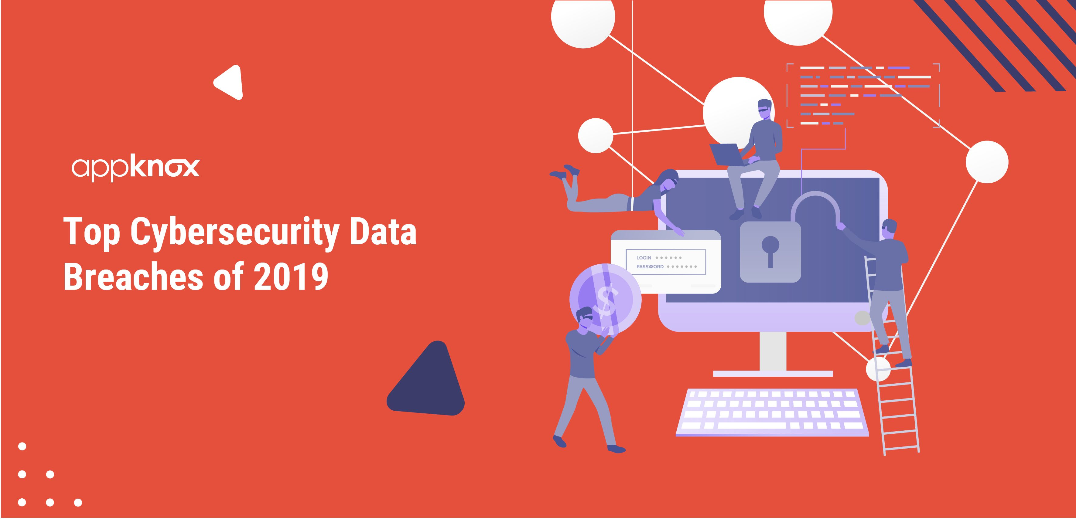 Top Cybersecurity Data Breaches of 2019
