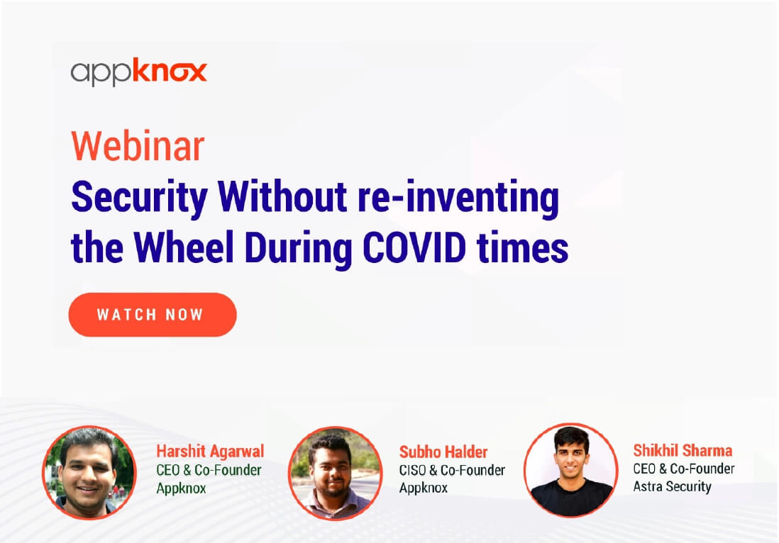 Security without re-inventing the wheel during covid