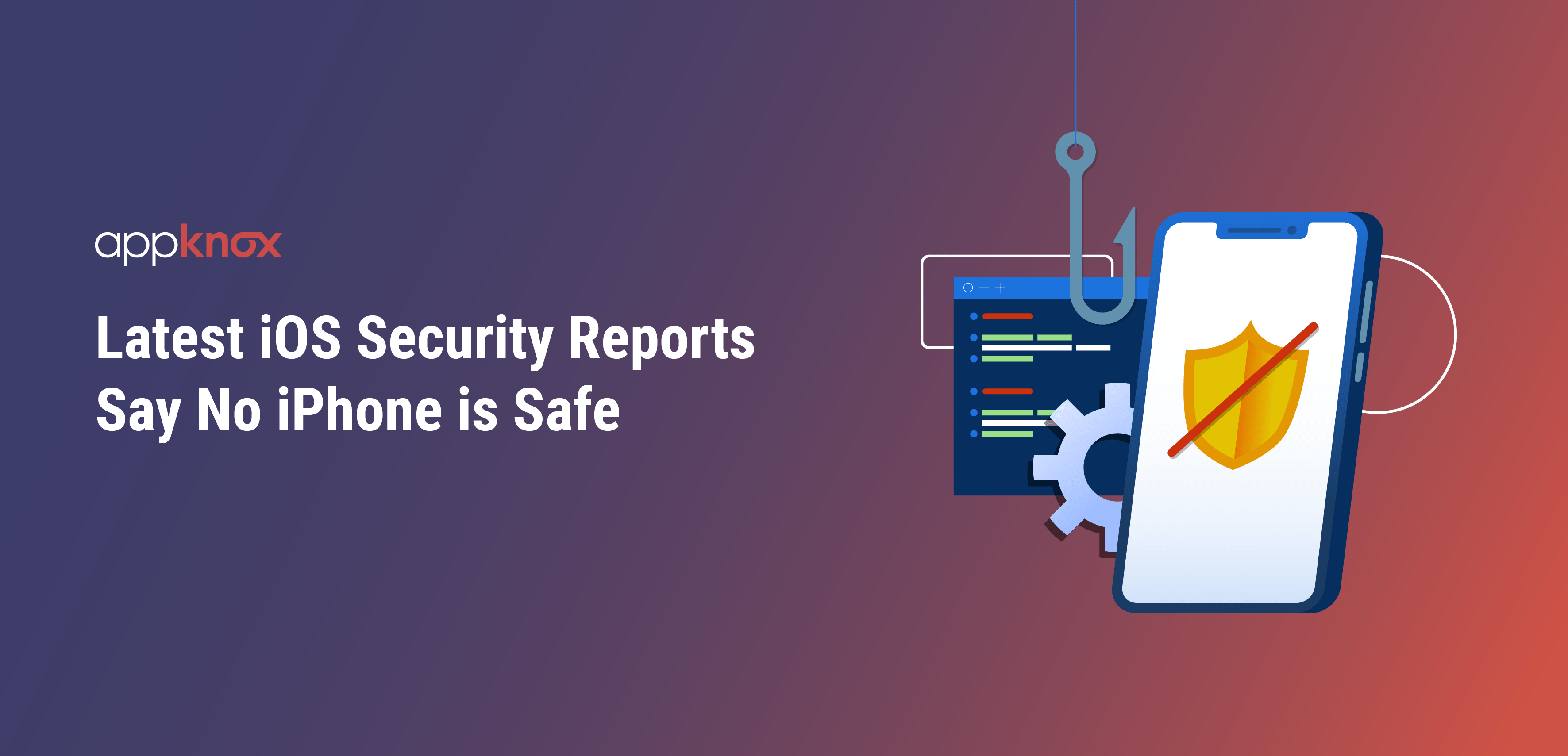 Latest iOS Security Reports Say No iPhone is Safe