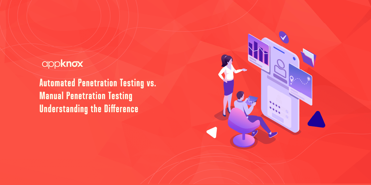 Automated Penetration Testing vs. Manual Penetration Testing