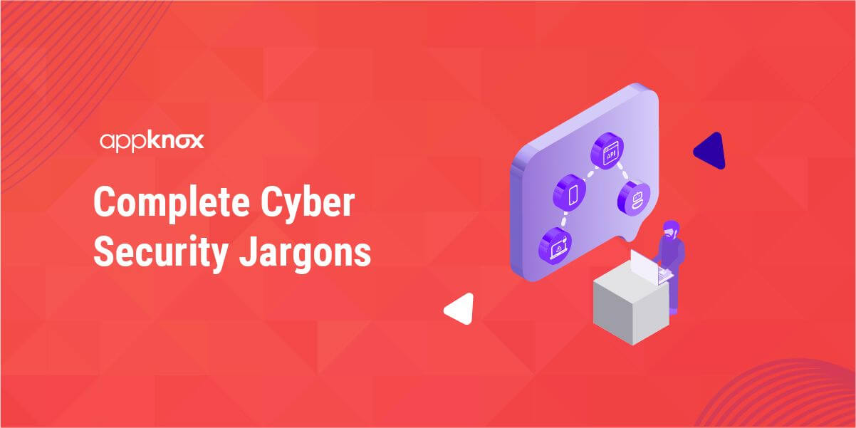Complete Cybersecurity Jargons