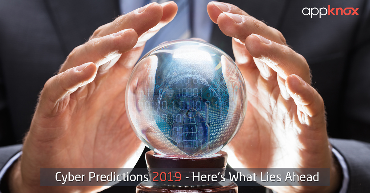 Cyber Predictions 2019