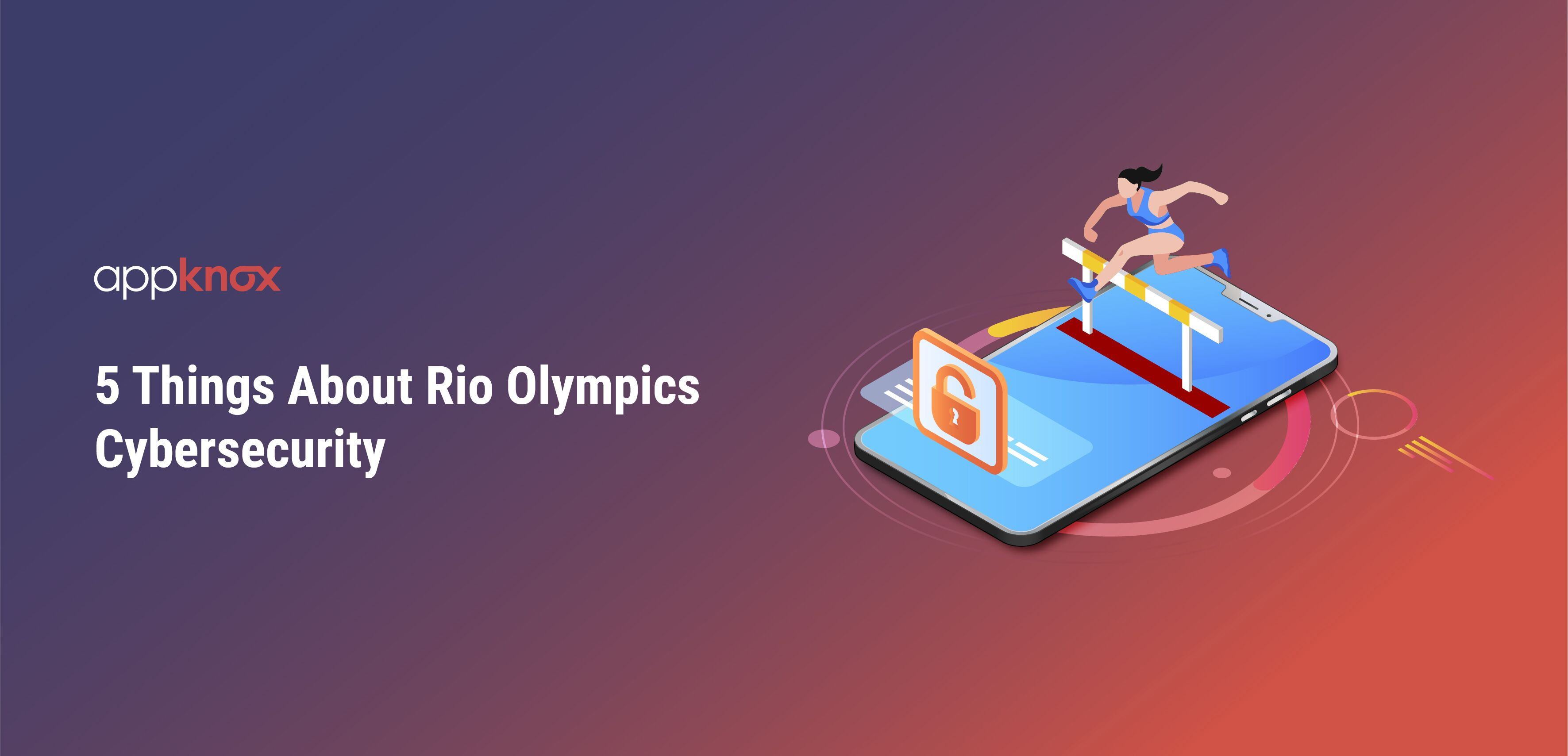 5 Things About Rio Olympics Cybersecurity