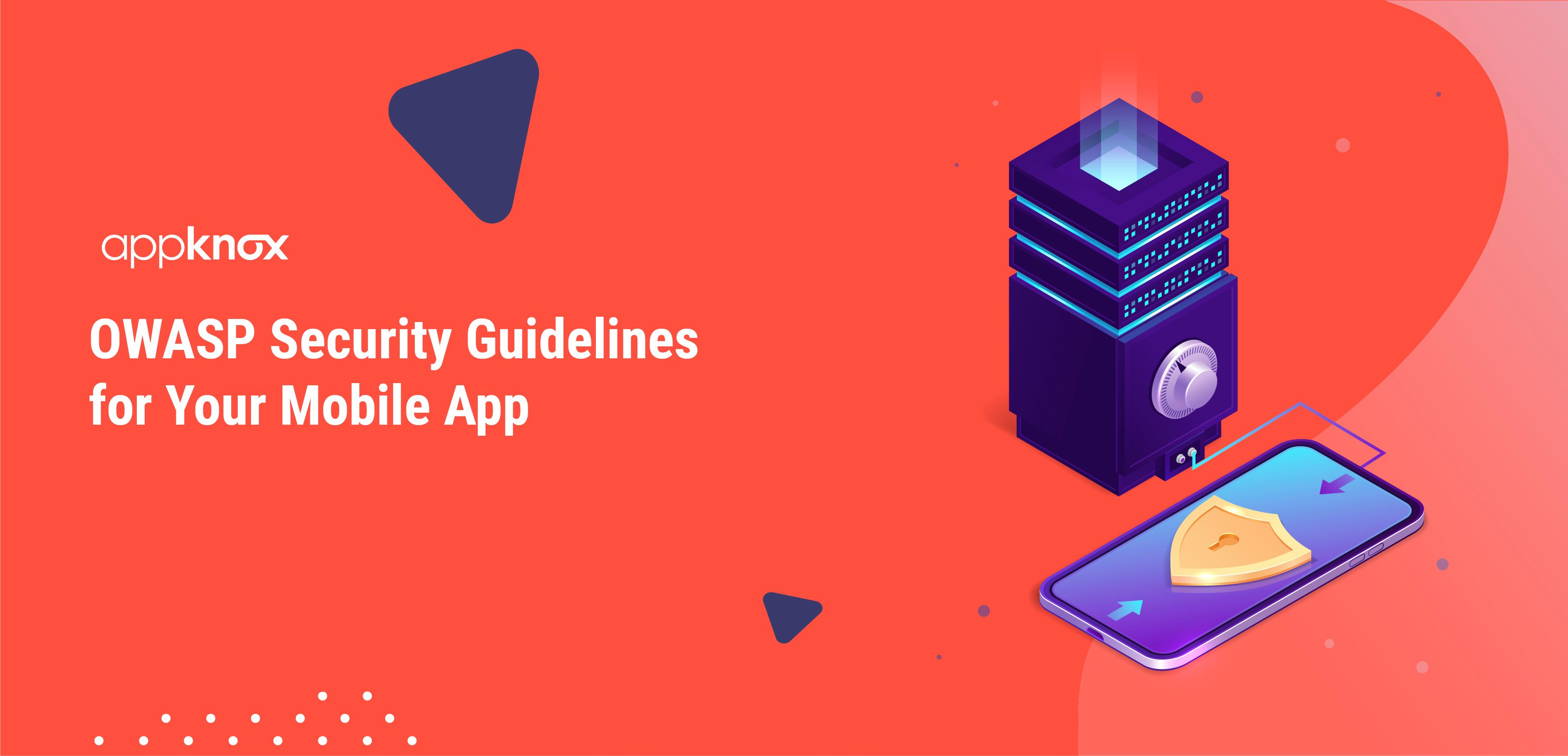 OWASP Security Guidelines for Your Mobile App