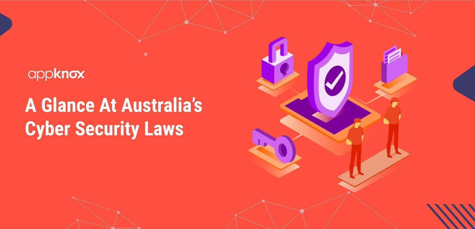 A Glance At Australia's Cyber Security Laws
