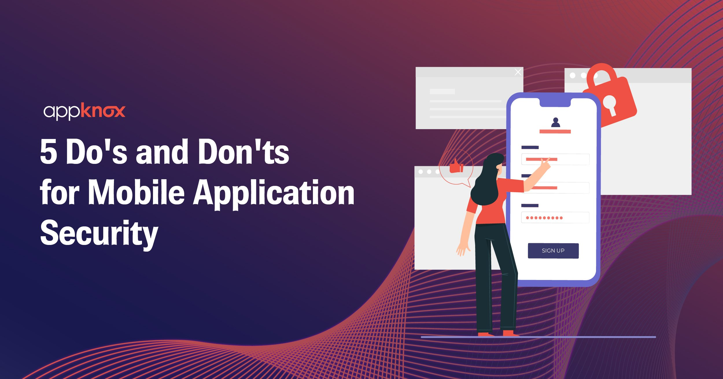 5 Do's and Don'ts for Mobile Application Security