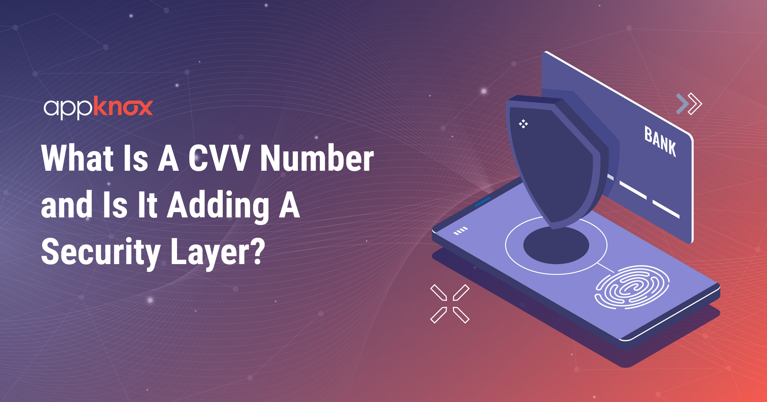 What is a CVV Number and is it adding a security layer?