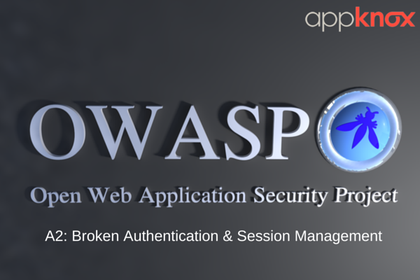 Understanding the OWASP Top 10: Broken Authentication & Session Management