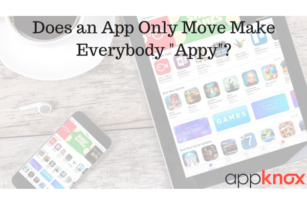 Does an App Only Move Make Everybody