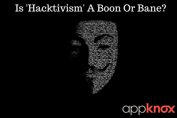 Is 'Hactivism' A Boon Or Bane