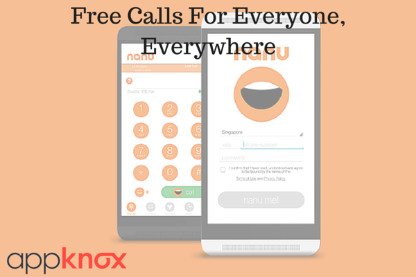 Free Calls For Everyone, Everywhere With Nanu App