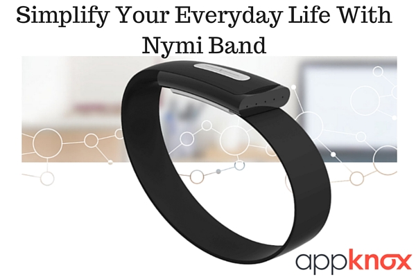 Simplify Your Everyday Life With Nymi Band