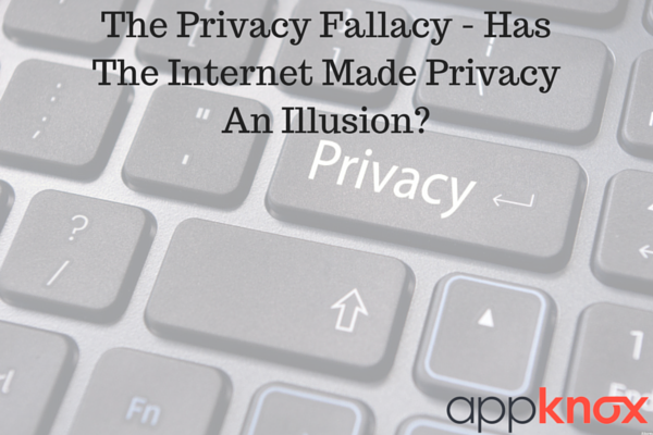 The Privacy Fallacy - Has The Internet Made Privacy An Illusion?
