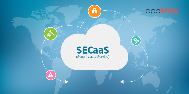 Why Security as a Service [ SECaaS ] Will be the Biggest Asset for Any CIO or CTO Today