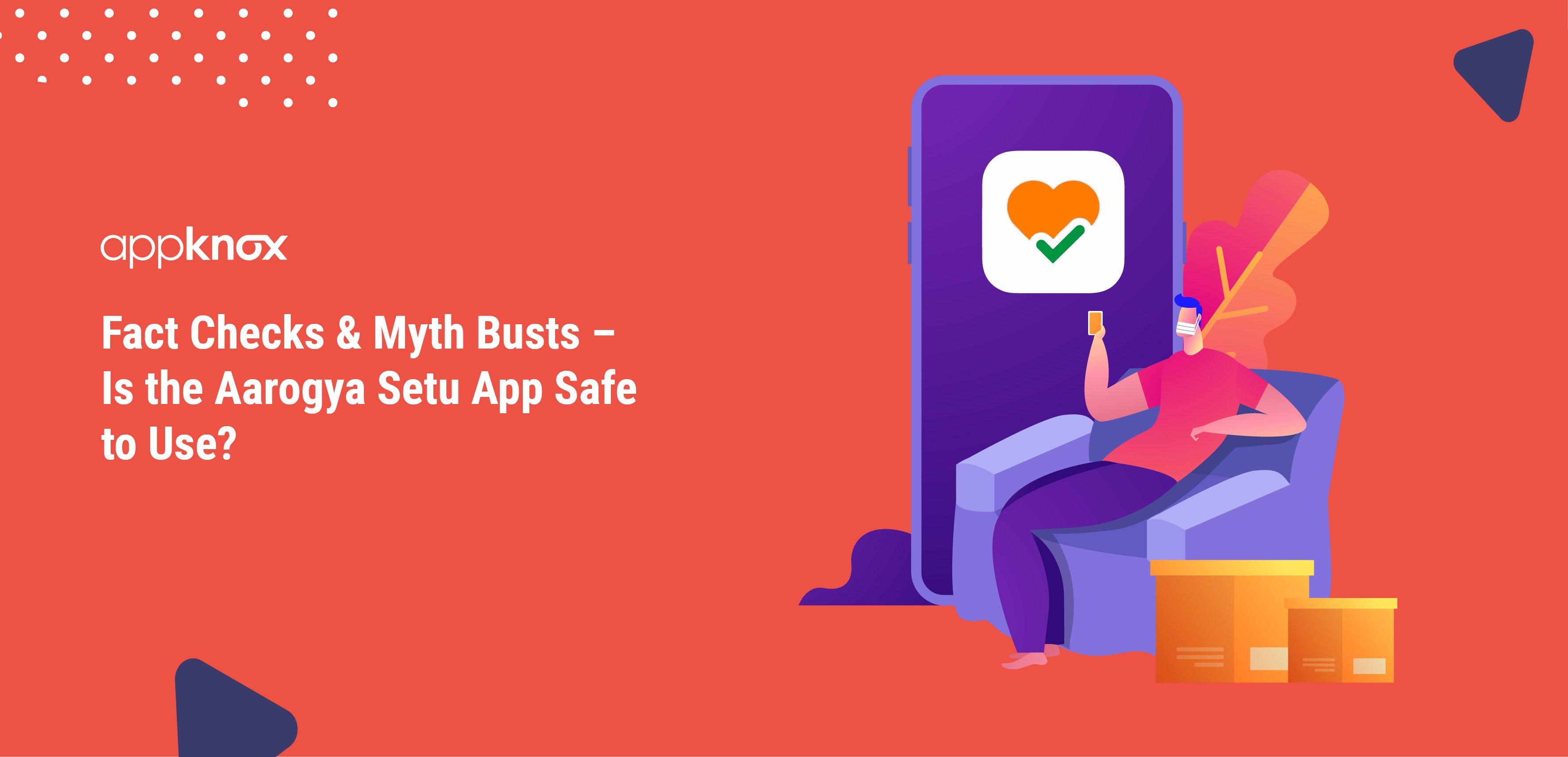 Is the Aarogya Setu App Safe to Use?