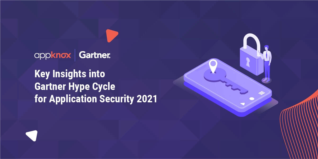 Key Insights into Gartner Hype Cycle for Application Security 2021