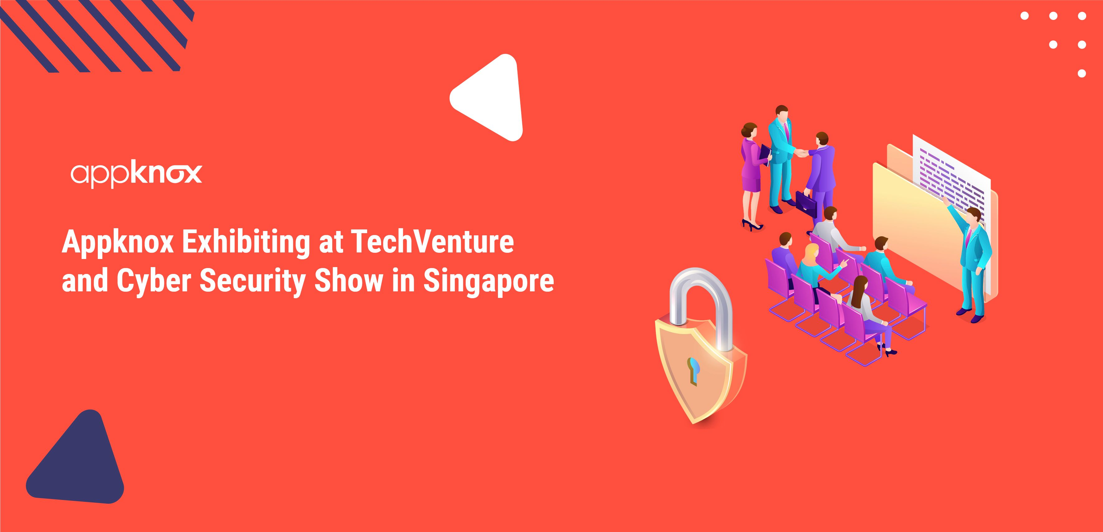 Appknox Exhibiting at TechVenture and Cyber Security Show in Singapore