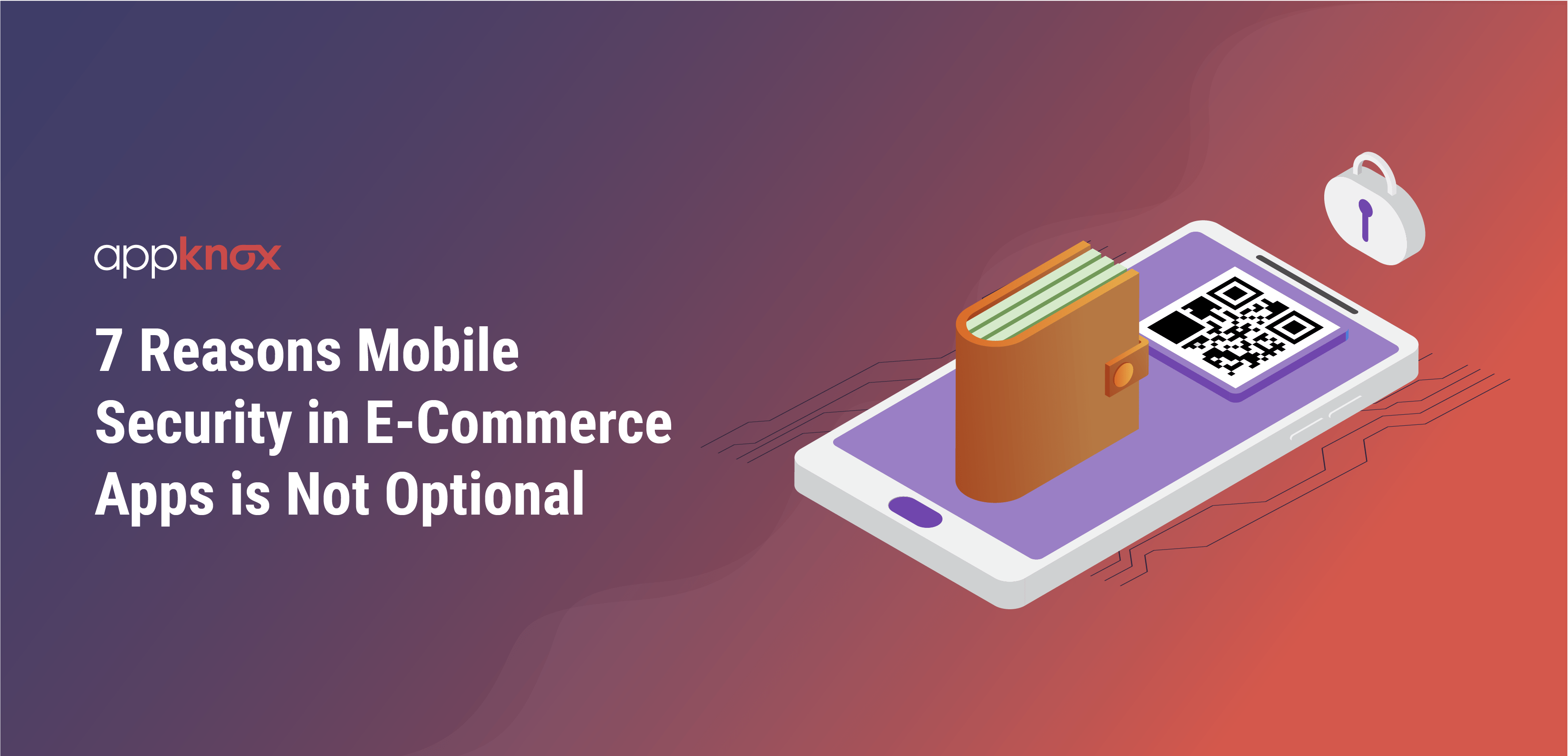 7 Reasons Mobile Security in E-Commerce Apps is Not Optional, Even for Early-Stage Startups