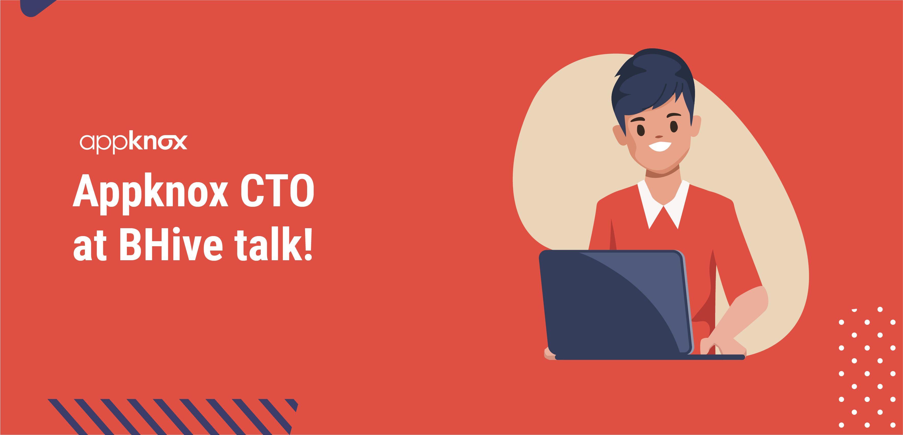 Appknox CTO at BHive talk
