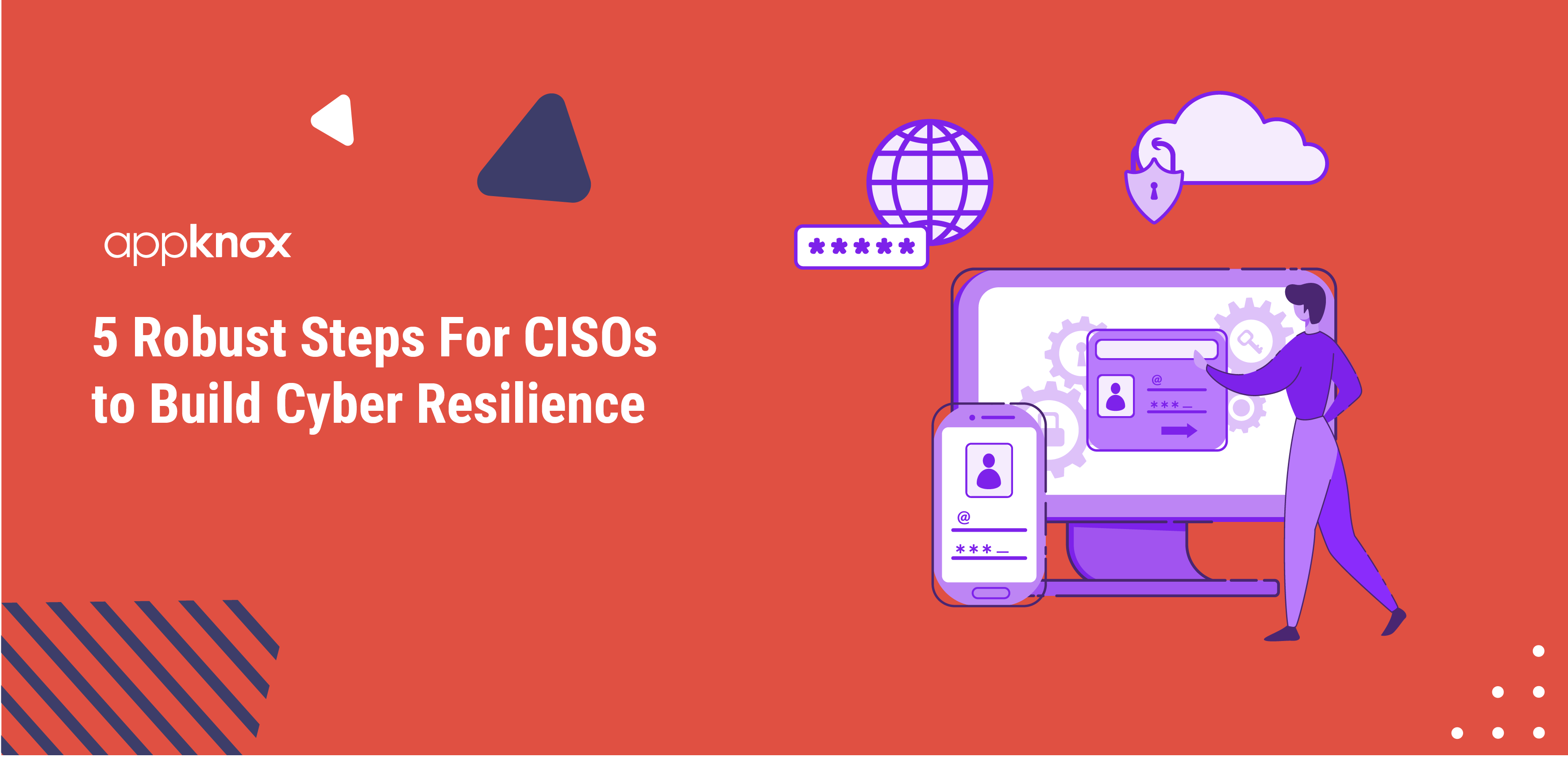 5 Robust Steps For CISOs to Build Cyber Resilience