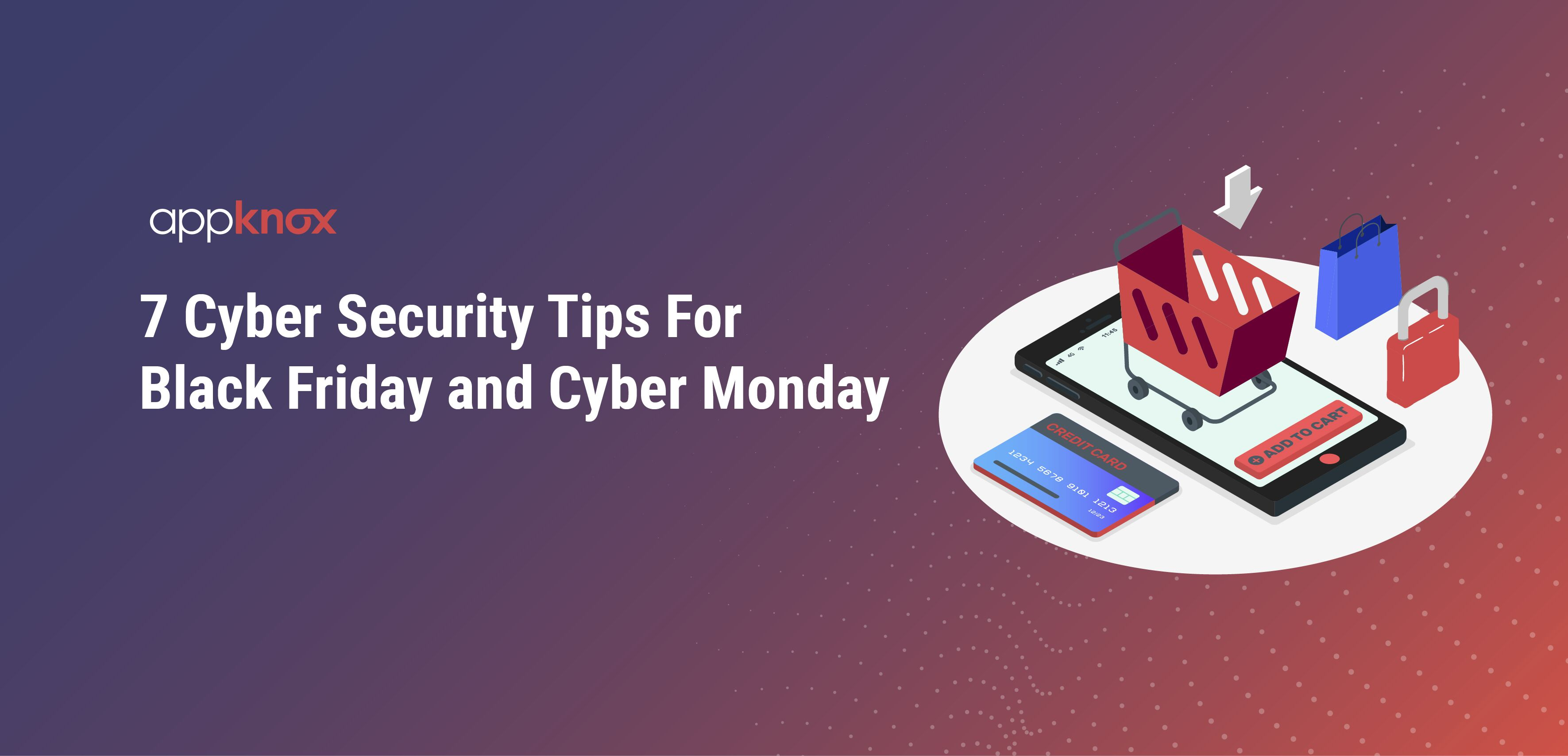 7 Cyber Security Tips For Black Friday and Cyber Monday