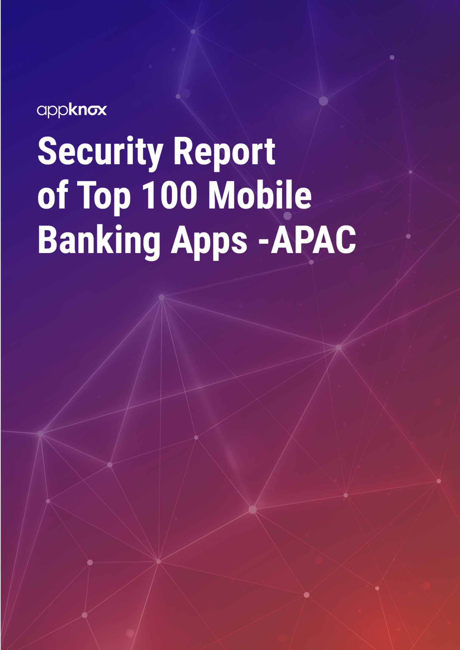 REPORTS - Security Report of Top 100 Mobile Banking Apps -APAC-1
