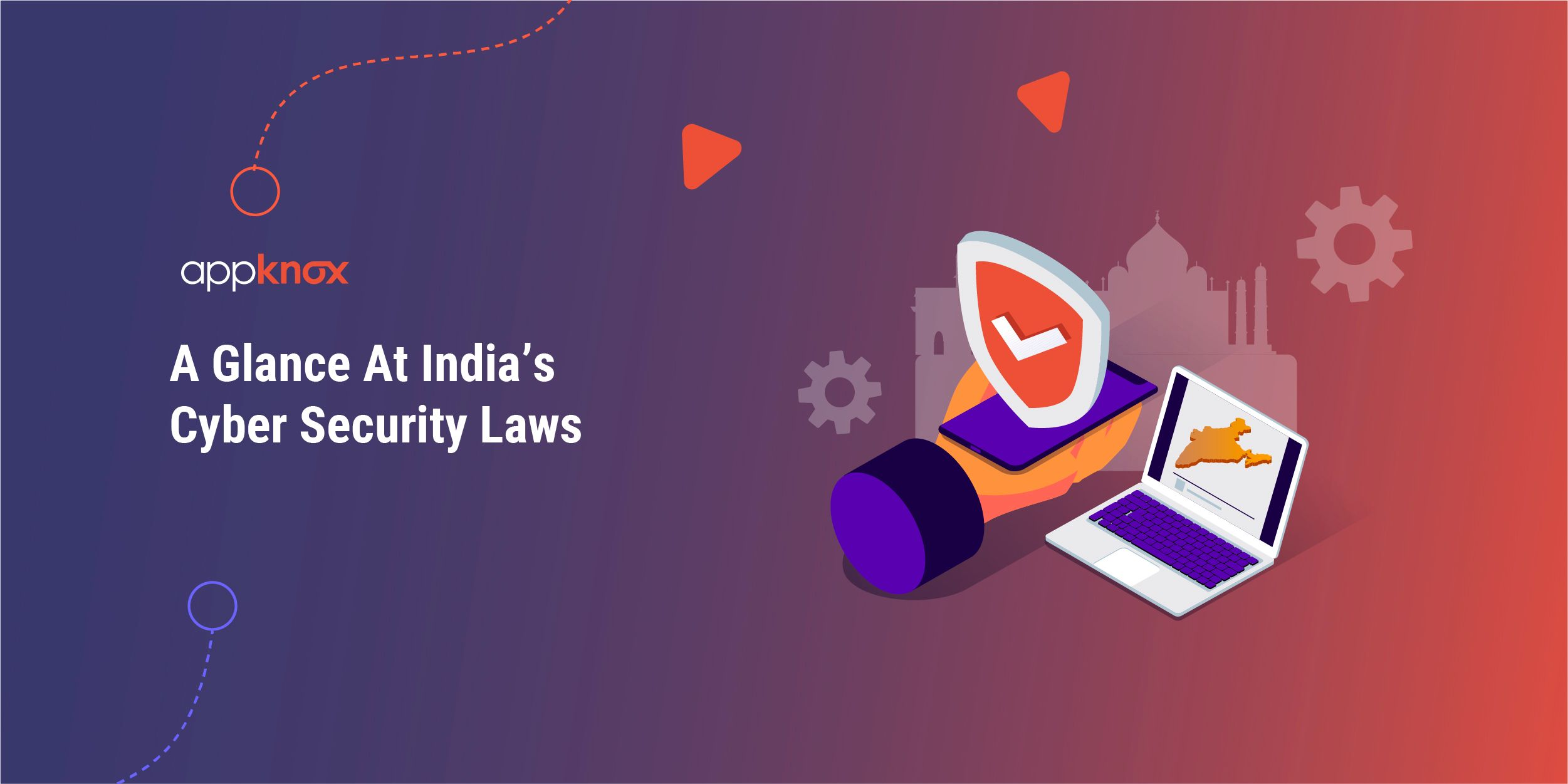 Glance At India's Cyber Security Laws