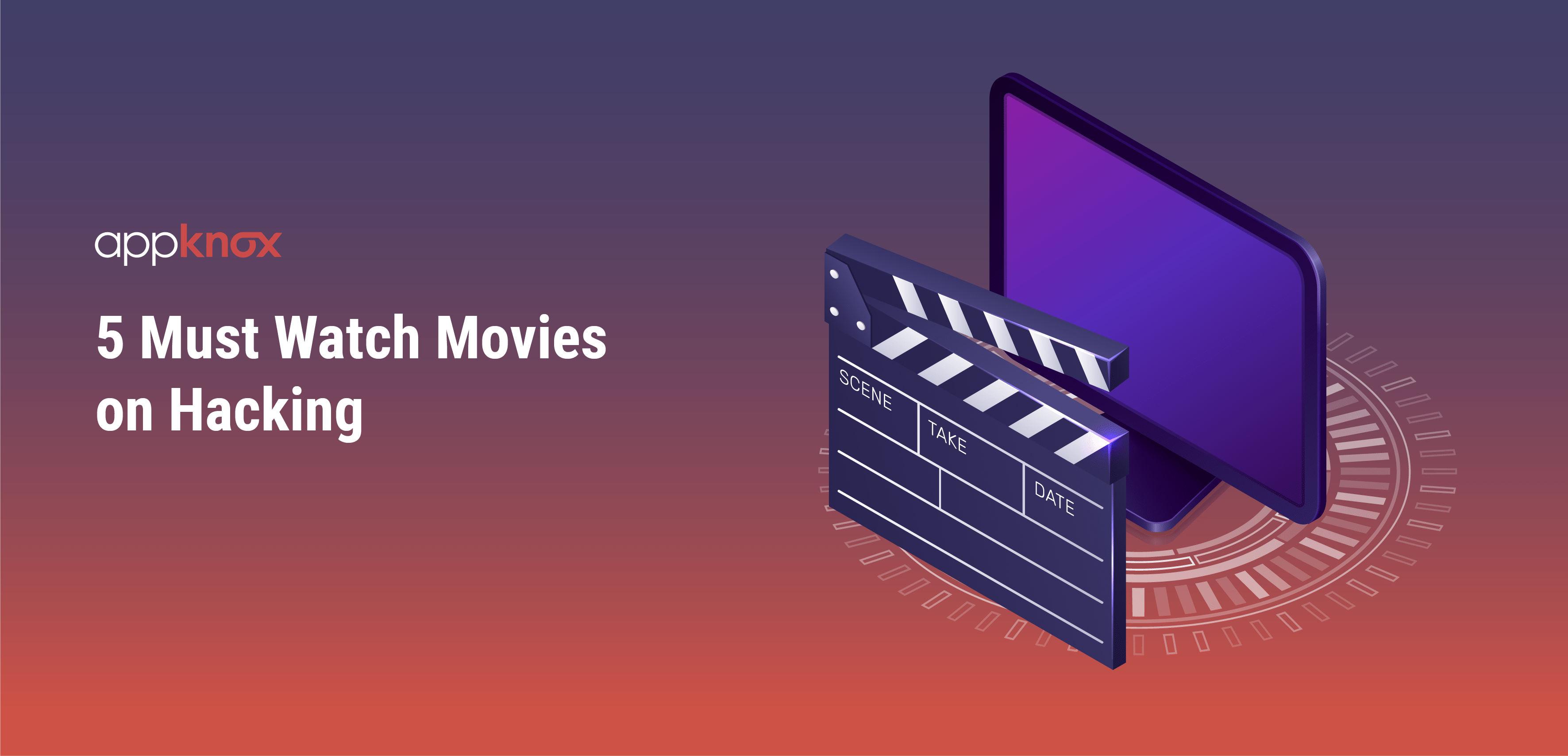 5 Must Watch Movies on Hacking