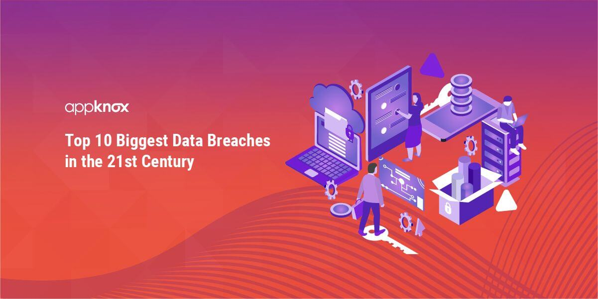 Top 10 Biggest Data Breaches in the 21st Century