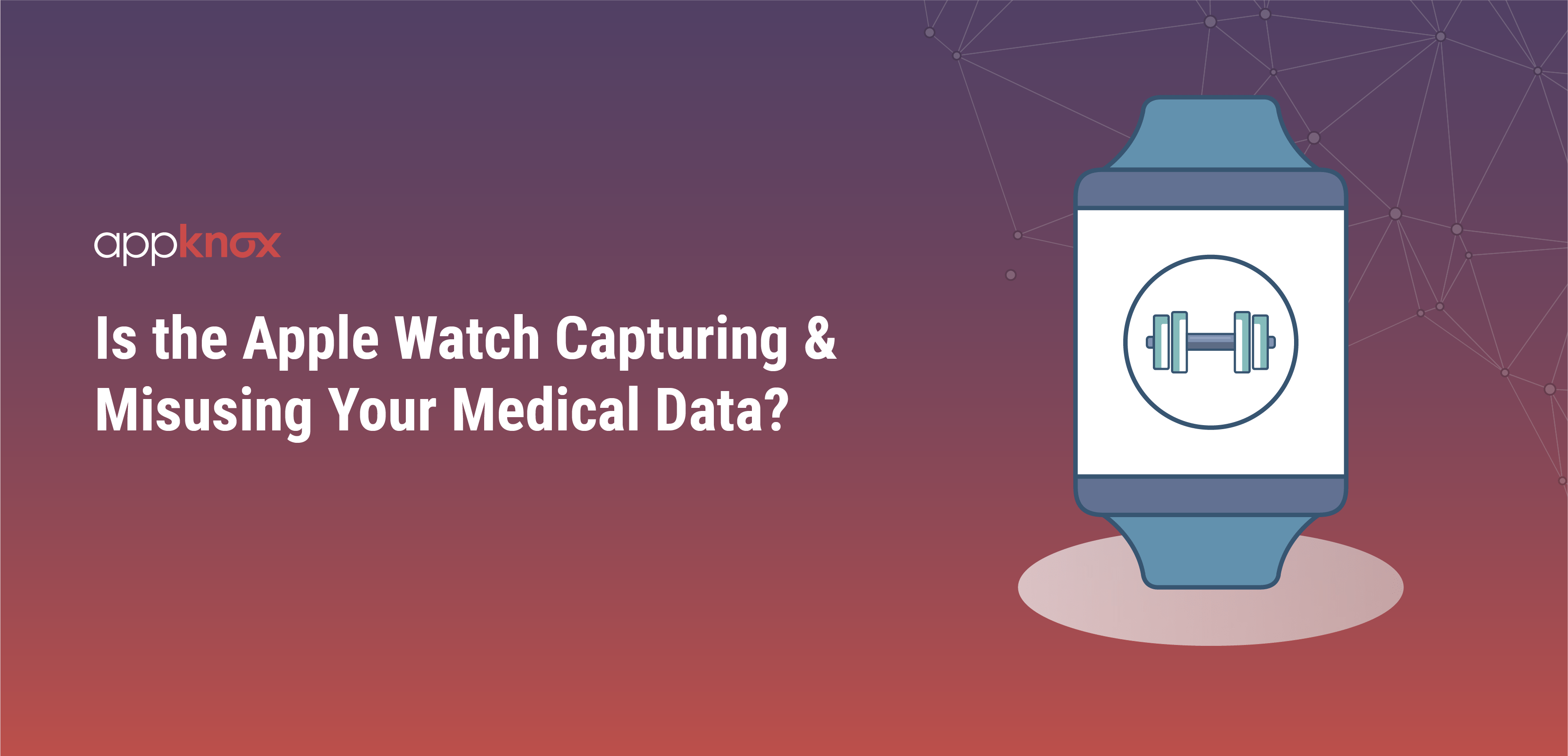 Is the Apple Watch Capturing & Misusing Your Medical Data?