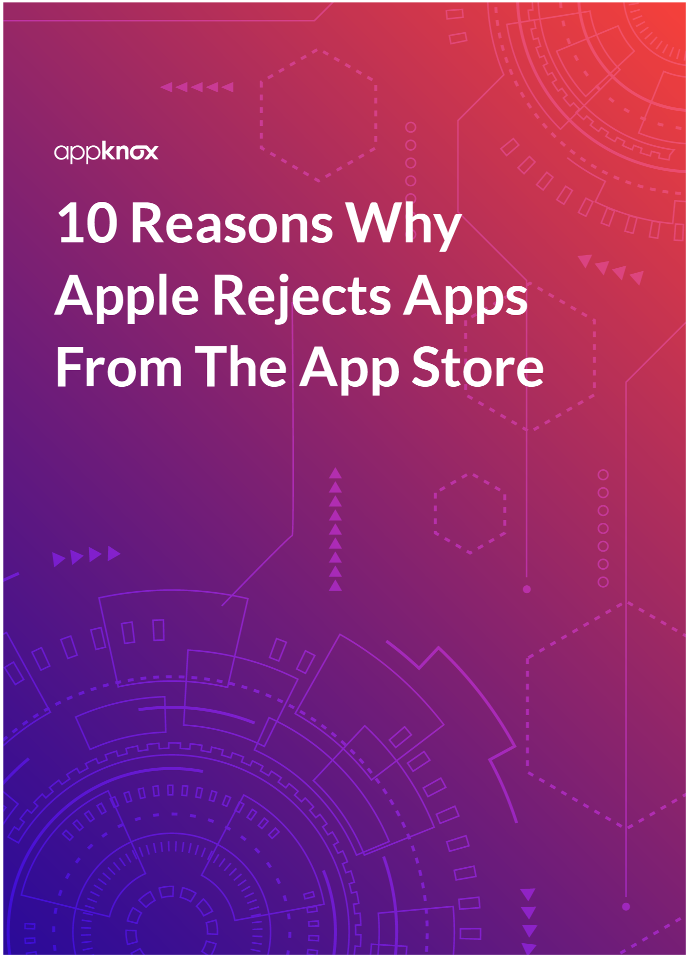 WHITE PAPER - 10 Reasons Why Apple Rejects Apps From The App Store-01-1