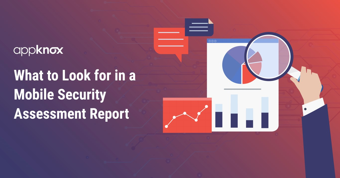 What to Look for in a Mobile Security Assessment Report (Medium)