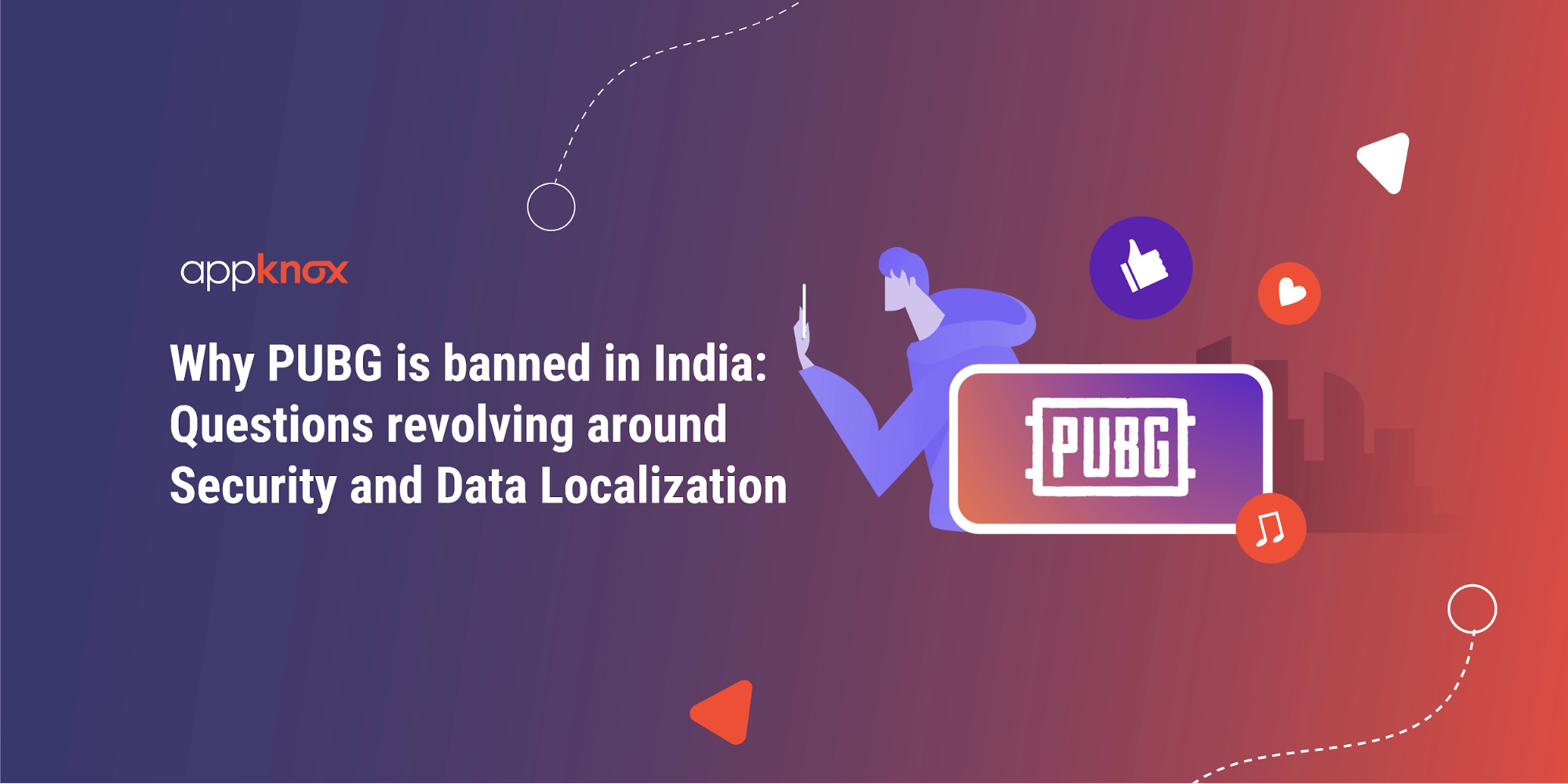 Why is PUBG Banned in India? Questions Revolving Around Security and Data Localization