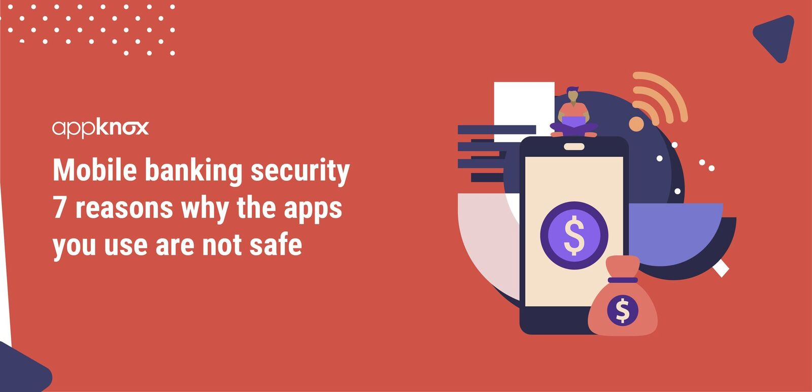 Mobile Banking Security 7 Reasons Why The Apps You Use are not Safe