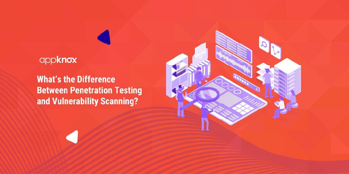 Difference Between Penetration Testing and Vulnerability Scanning