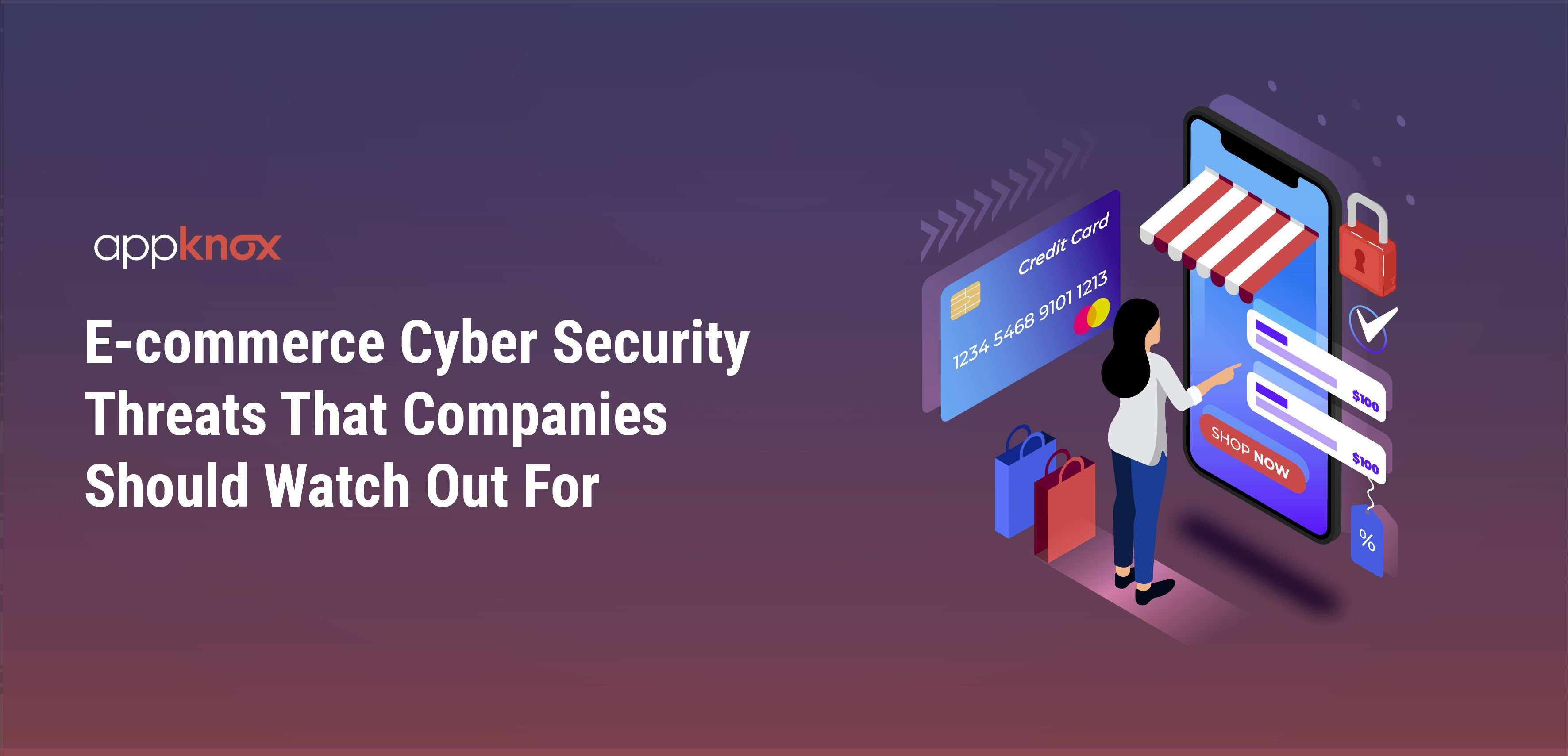 E-commerce Cyber Security Threats That Companies Should Watch Out For