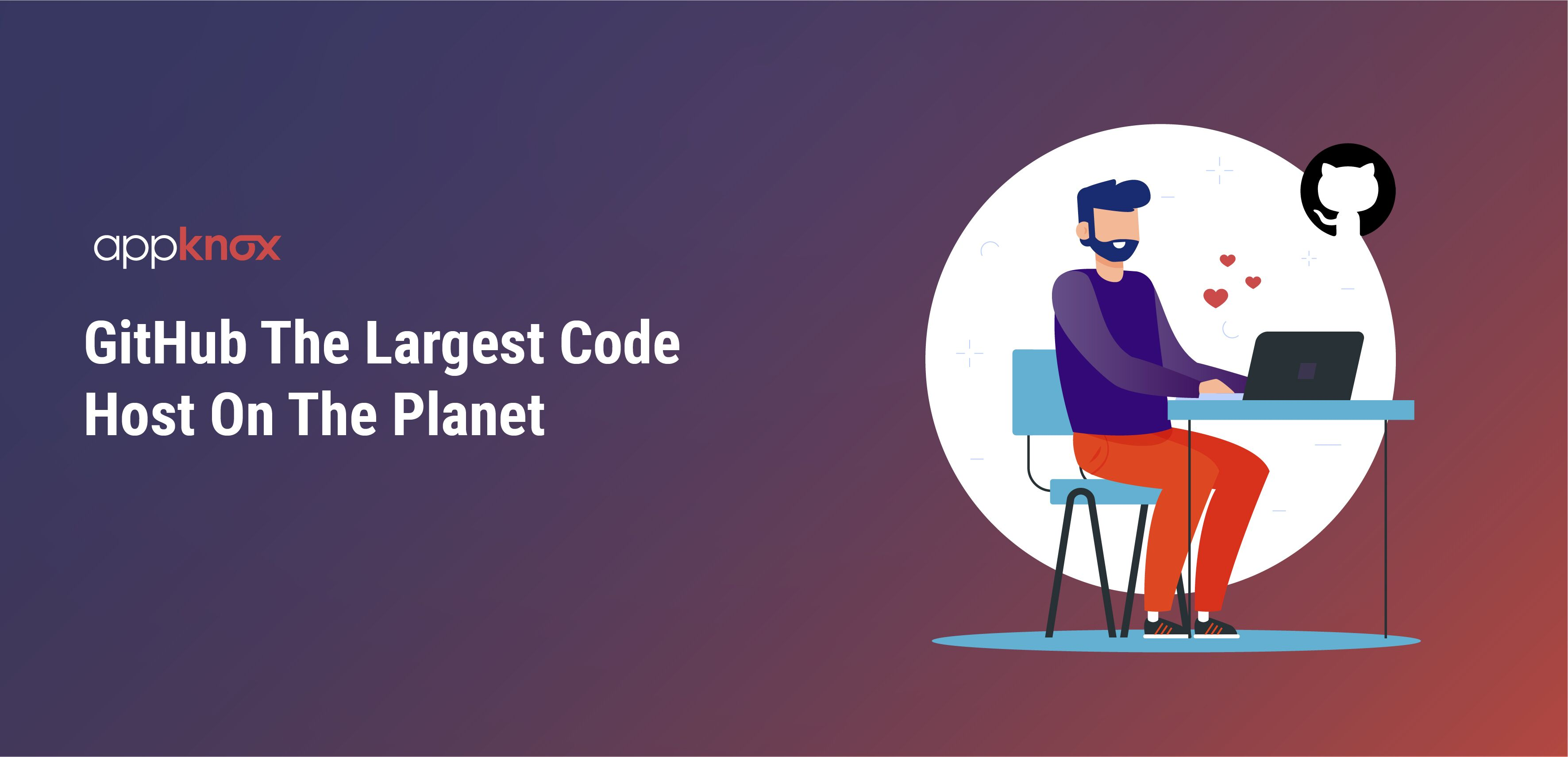 The Largest Code Host On The Planet- GitHub