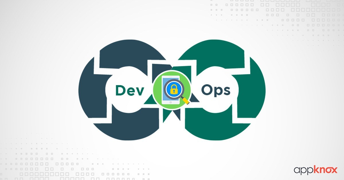 Introducing DevSecOps - Better Security for your Mobile Applications!