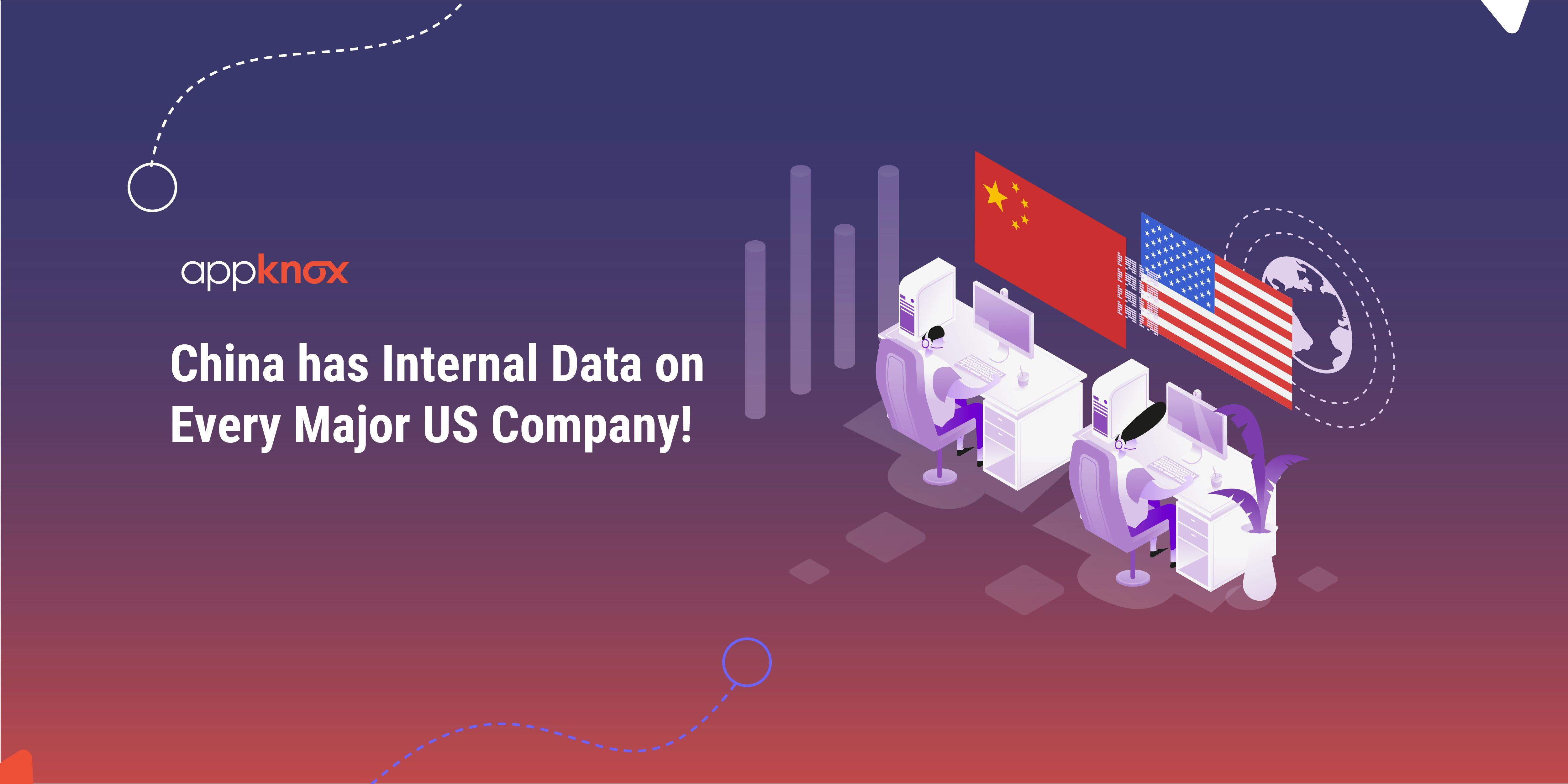 China has Internal Data on Every Major US Company