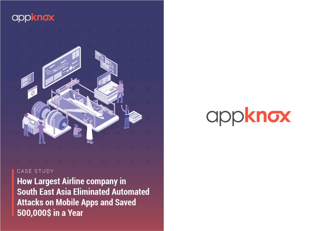 How One of the Largest Airlines Company Eliminated Automated Attacks on Mobile Apps and Saved 500,000$ in a year