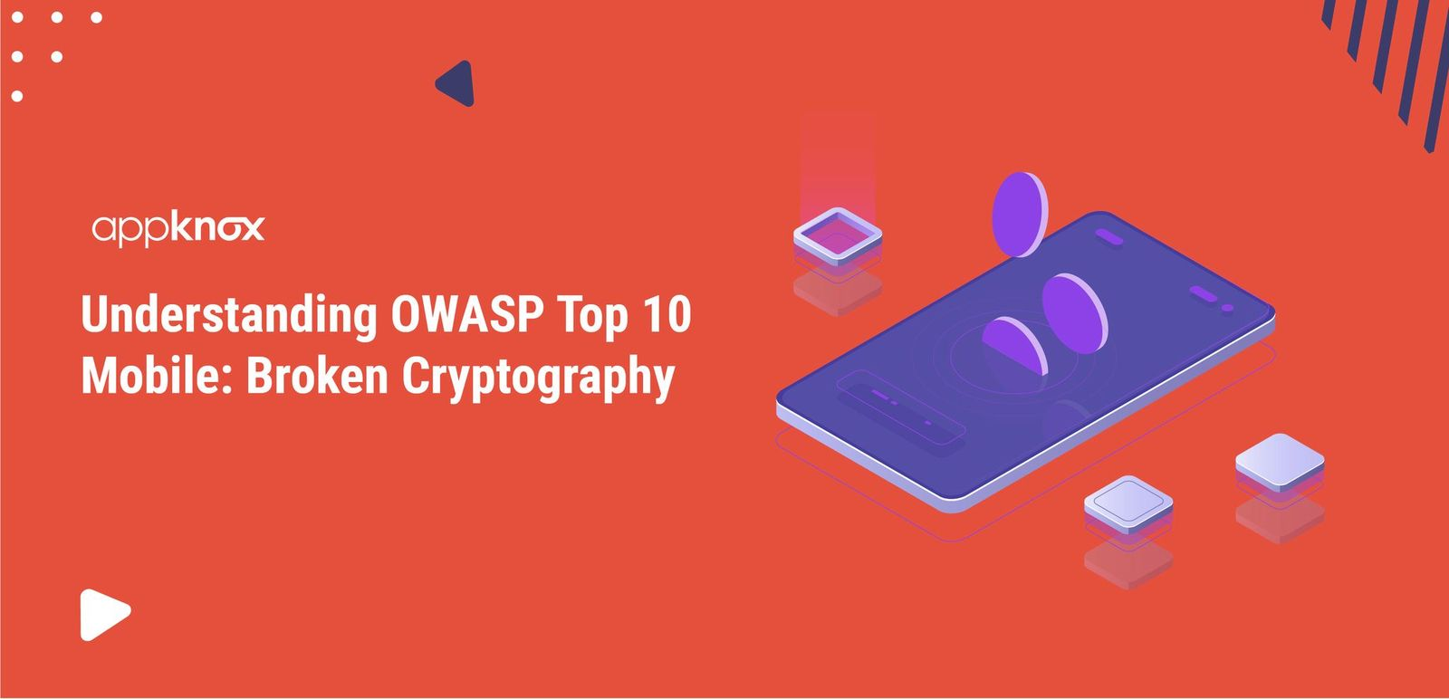 Understanding OWASP Top 10 Mobile: Broken Cryptography