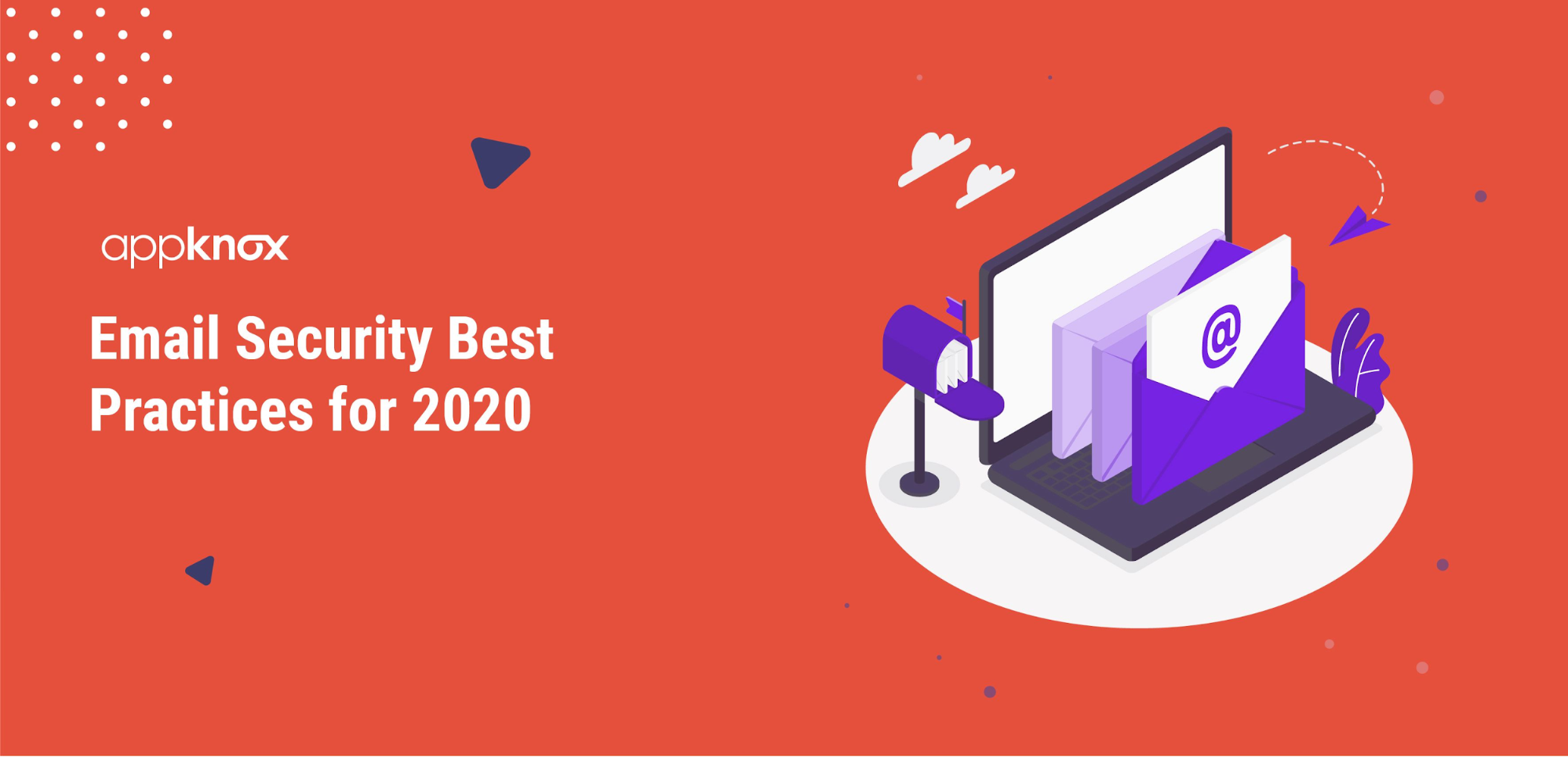 Email security best practices for 2020