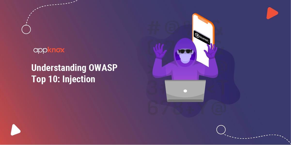 Understanding OWASP Top 10: Injection