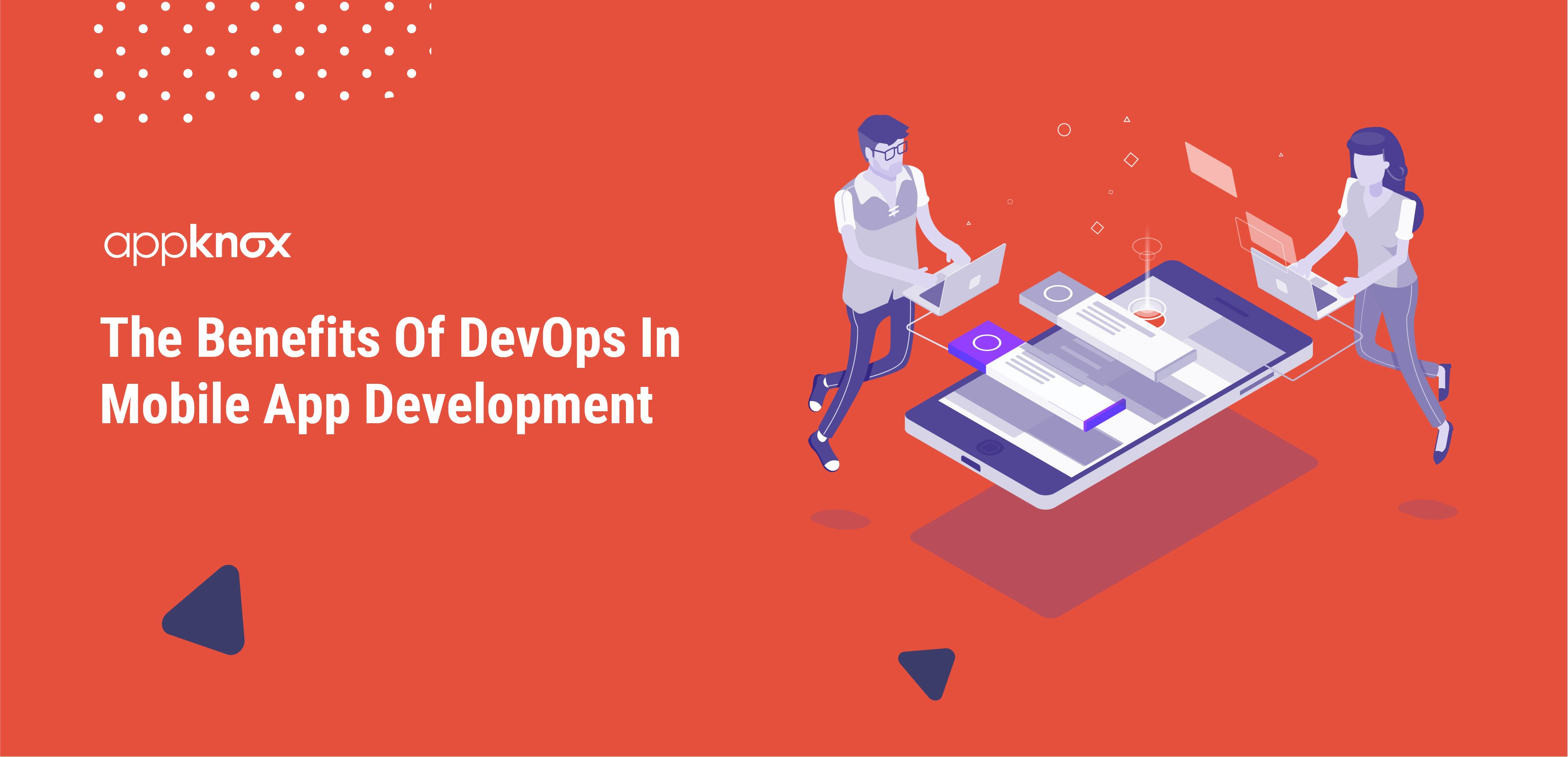 The Benefits Of DevOps In Mobile App Development
